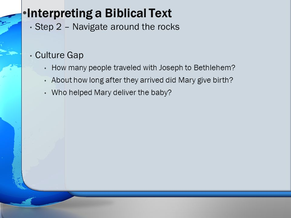 Culture Gap How many people traveled with Joseph to Bethlehem.