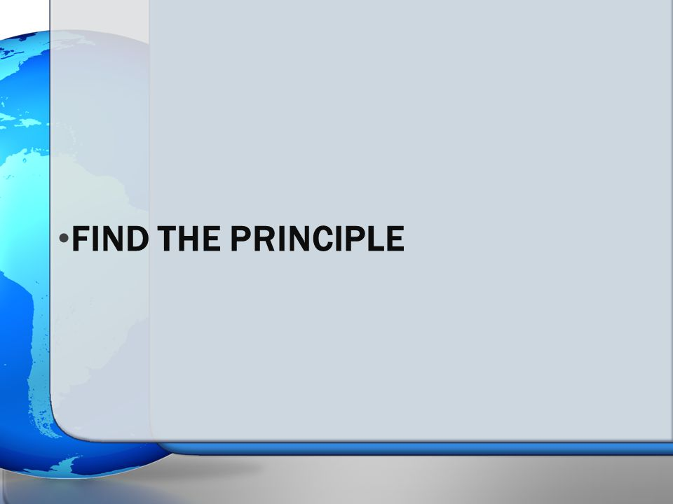 FIND THE PRINCIPLE