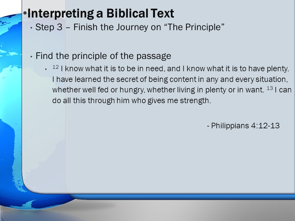 Find the principle of the passage 12 I know what it is to be in need, and I know what it is to have plenty.