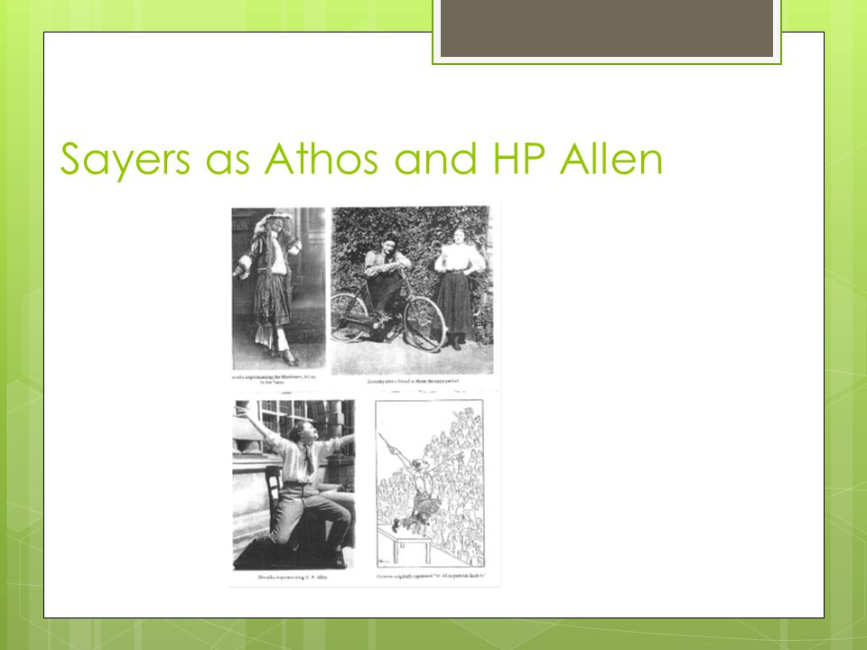 Sayers as Athos and HP Allen