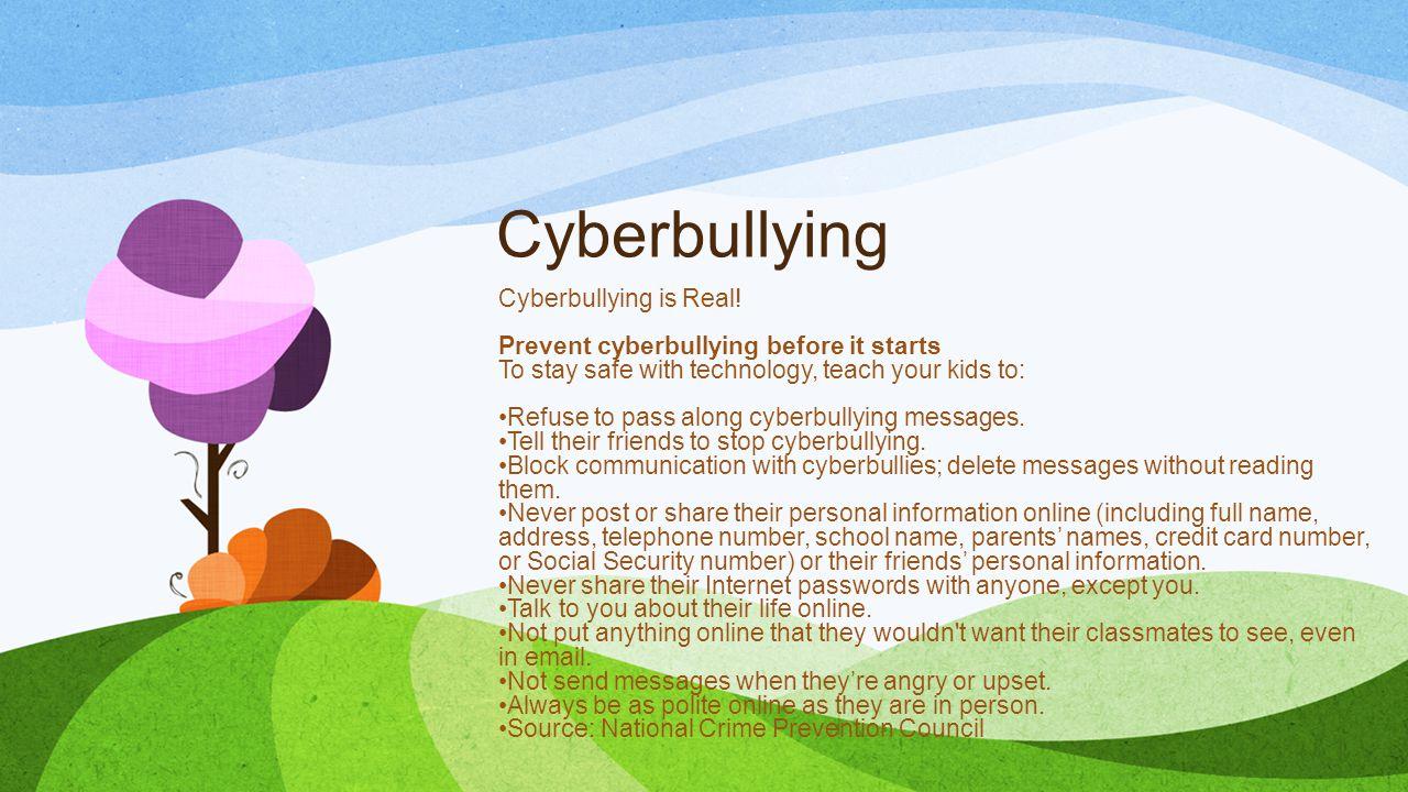 Cyberbullying Cyberbullying is Real.