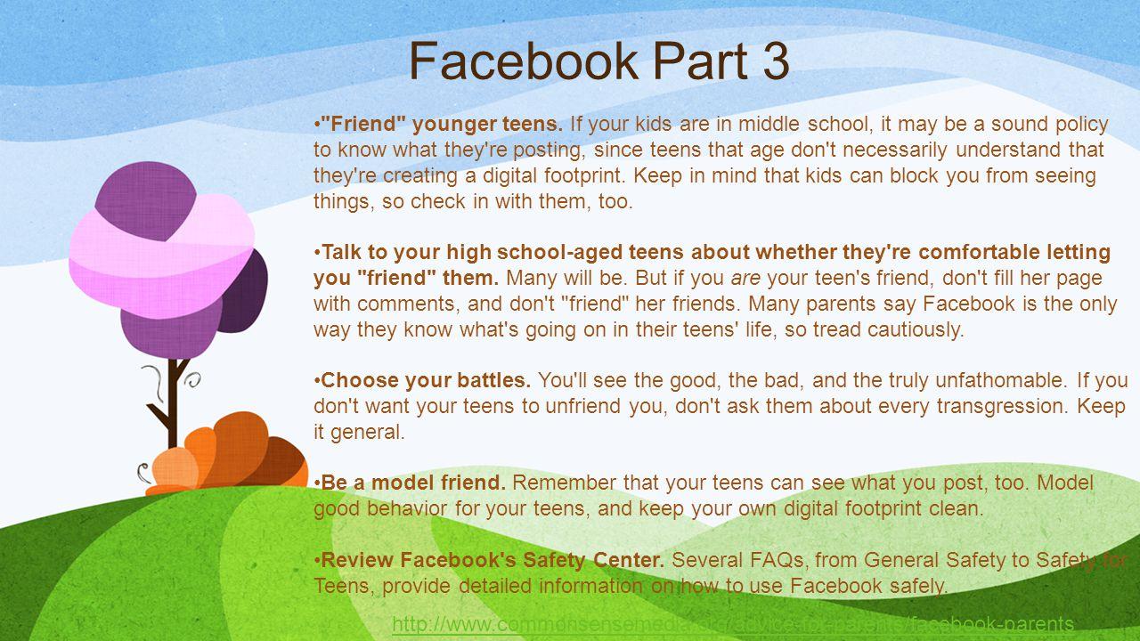 Facebook Part 3 Friend younger teens.
