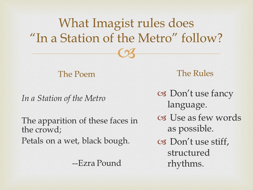  What Imagist rules does In a Station of the Metro follow.