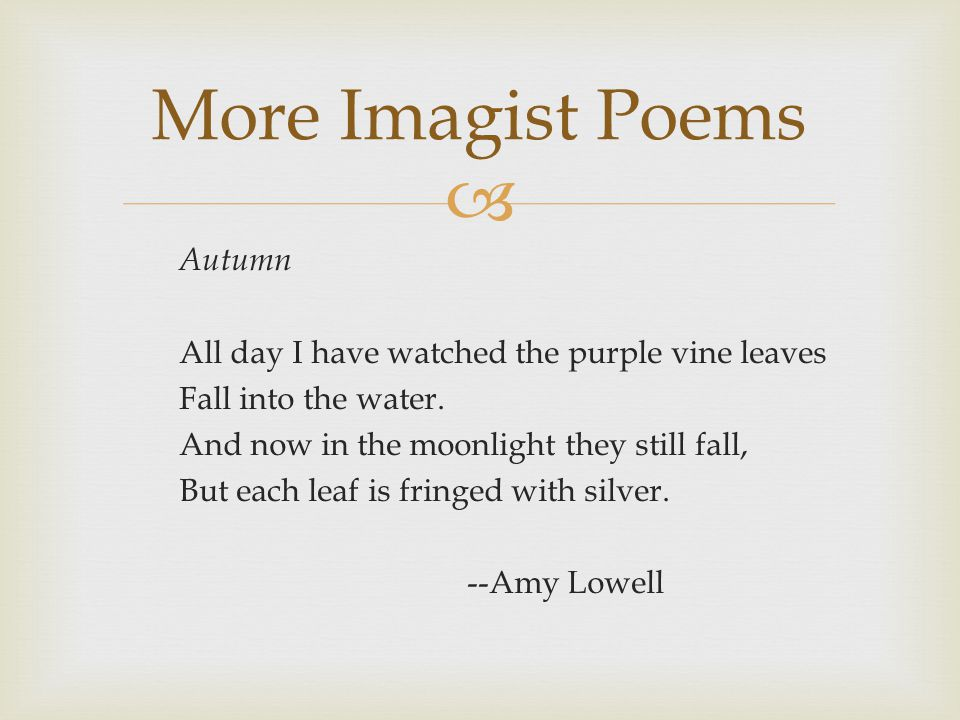  Autumn All day I have watched the purple vine leaves Fall into the water.