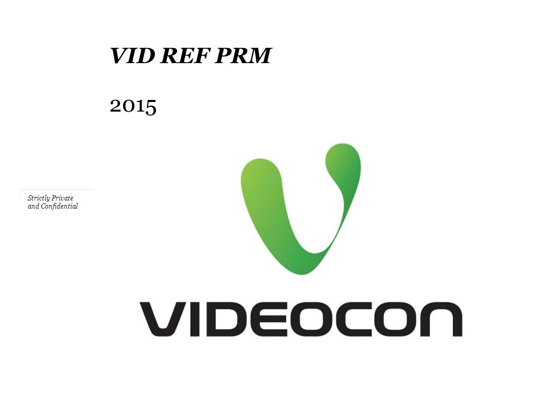 Strictly Private and Confidential VID REF PRM 2015
