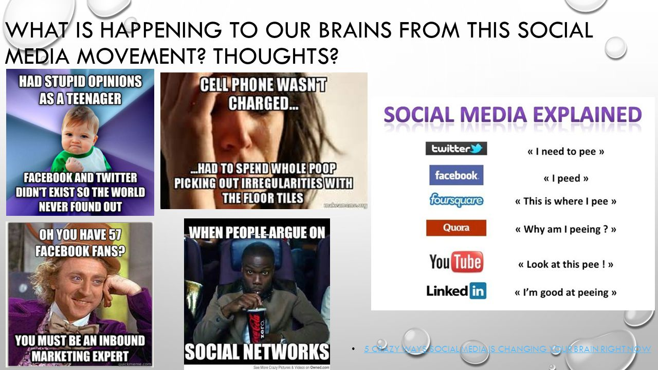 WHAT IS HAPPENING TO OUR BRAINS FROM THIS SOCIAL MEDIA MOVEMENT.
