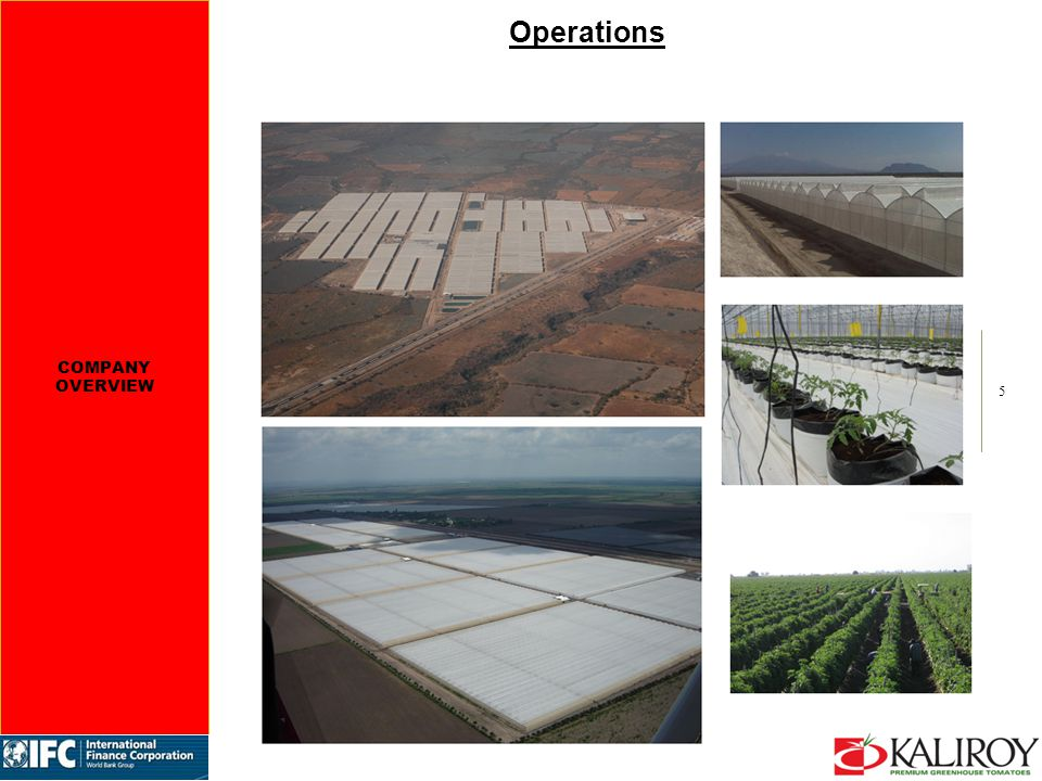 5 Operations COMPANY OVERVIEW