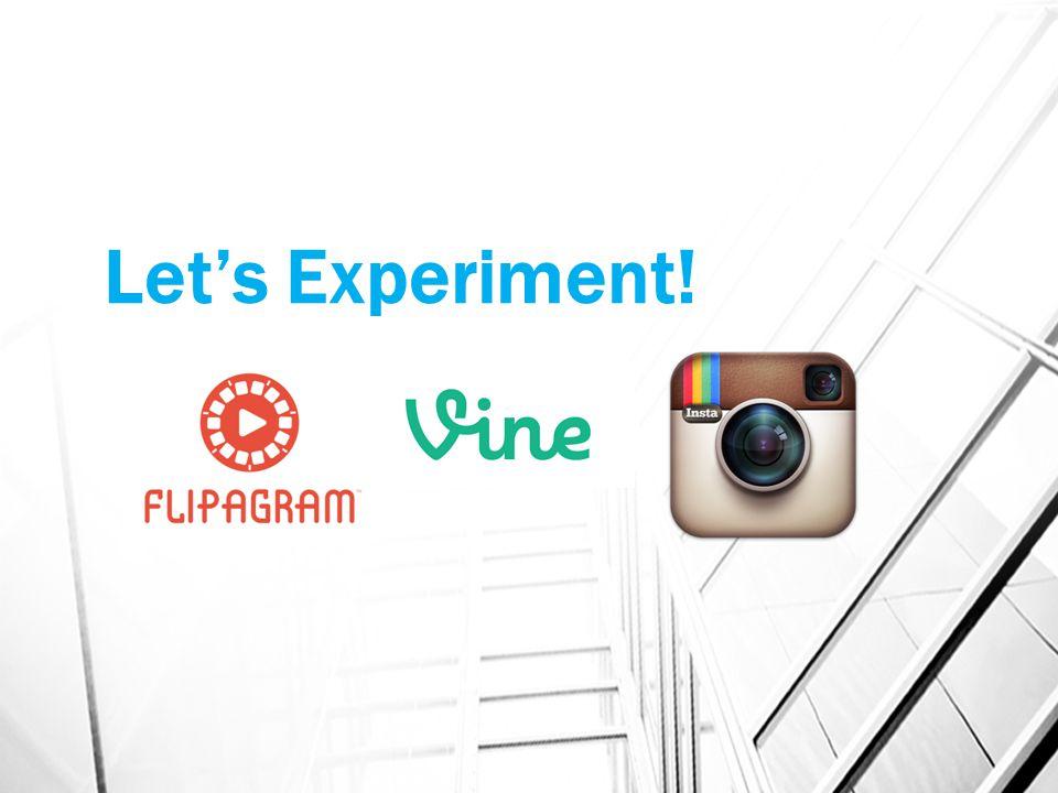 Let's Experiment!