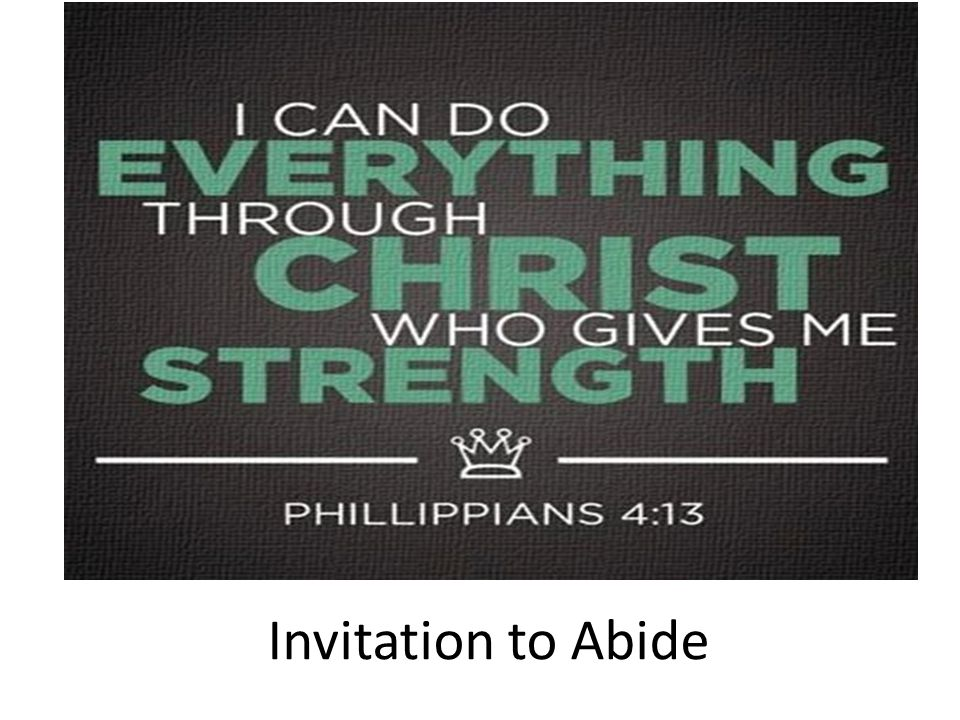 Invitation to Abide