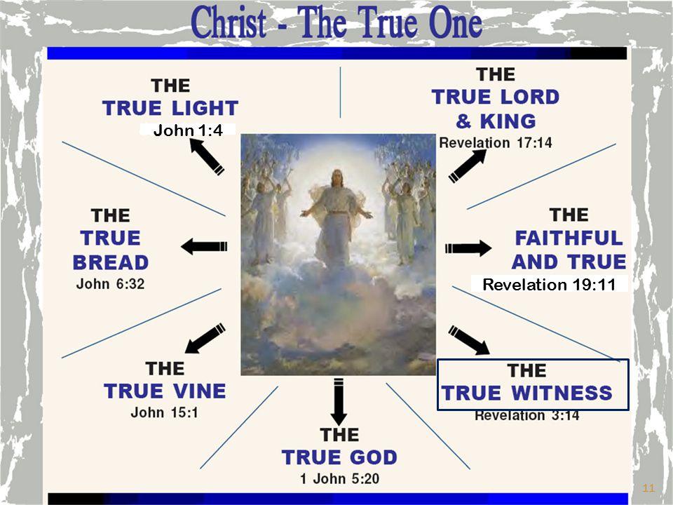 John 1:4 Revelation 19:11 11