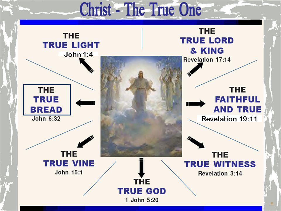 John 1:4 Revelation 19:11 5