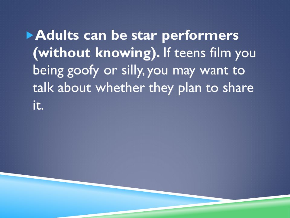  Adults can be star performers (without knowing).