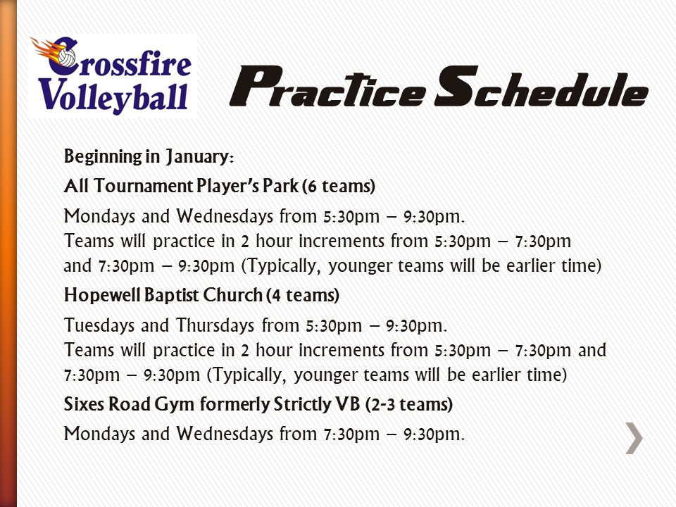 Beginning in January: All Tournament Player's Park (6 teams) Mondays and Wednesdays from 5:30pm – 9:30pm.