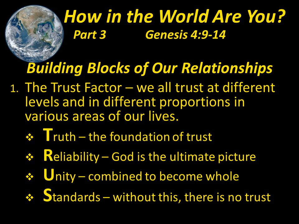 Building Blocks of Our Relationships 1.