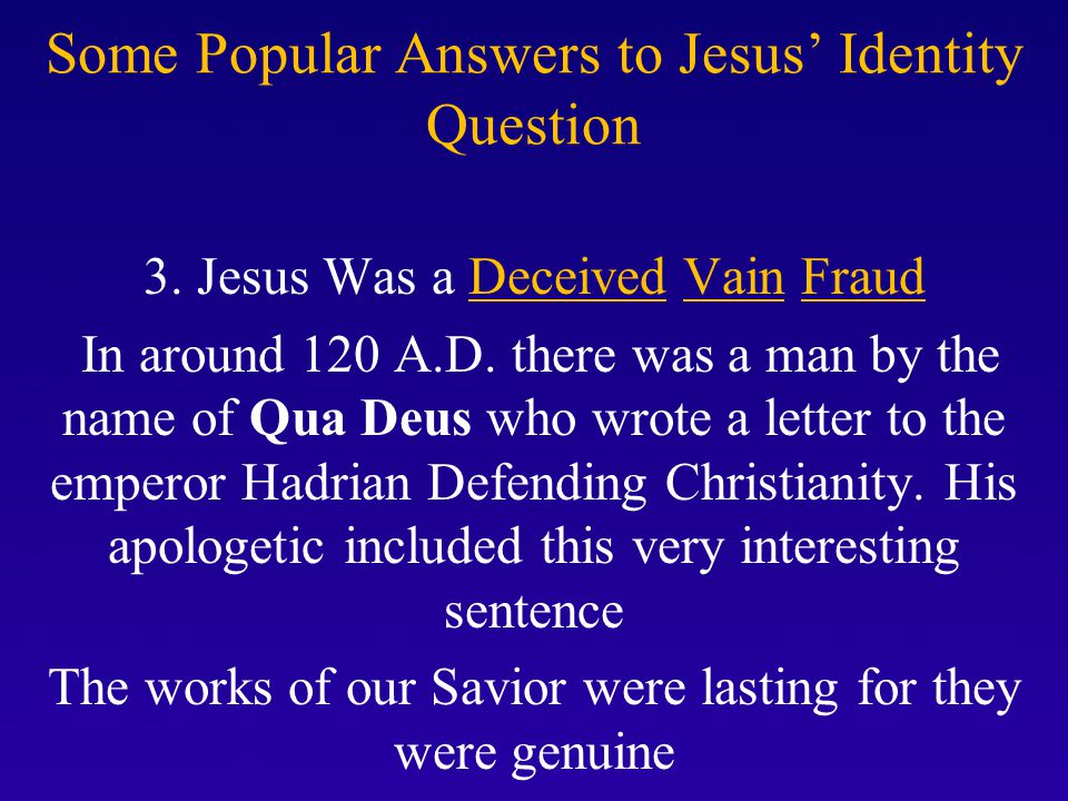 Some Popular Answers to Jesus' Identity Question 3.