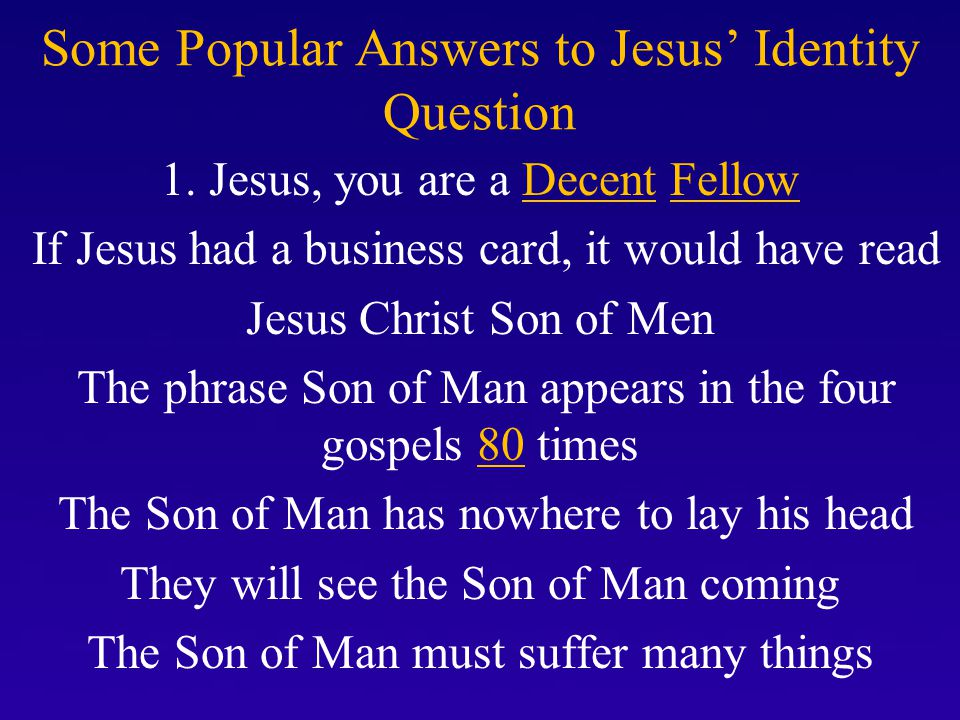 Some Popular Answers to Jesus' Identity Question 2.