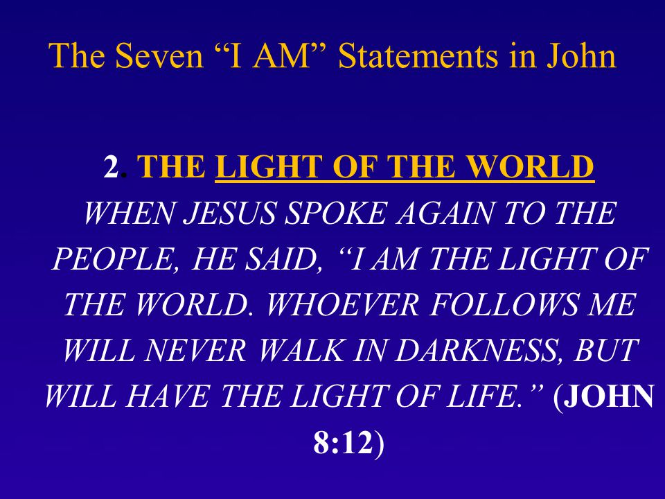 The Seven I AM Statements in John 2.