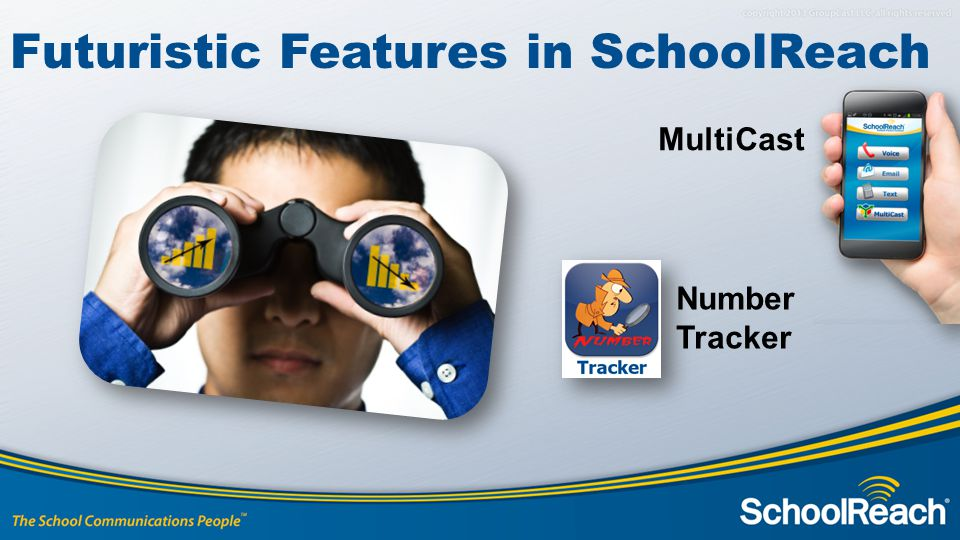MultiCast Futuristic Features in SchoolReach Number Tracker