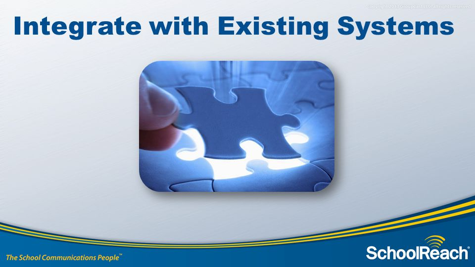 Integrate with Existing Systems