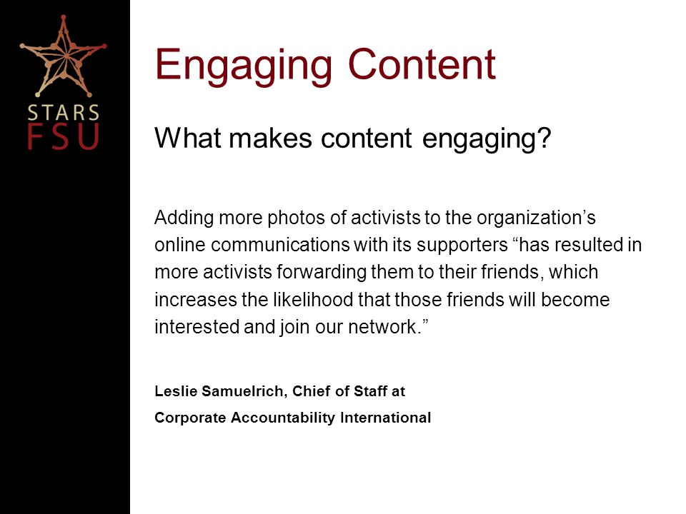 Engaging Content What makes content engaging.