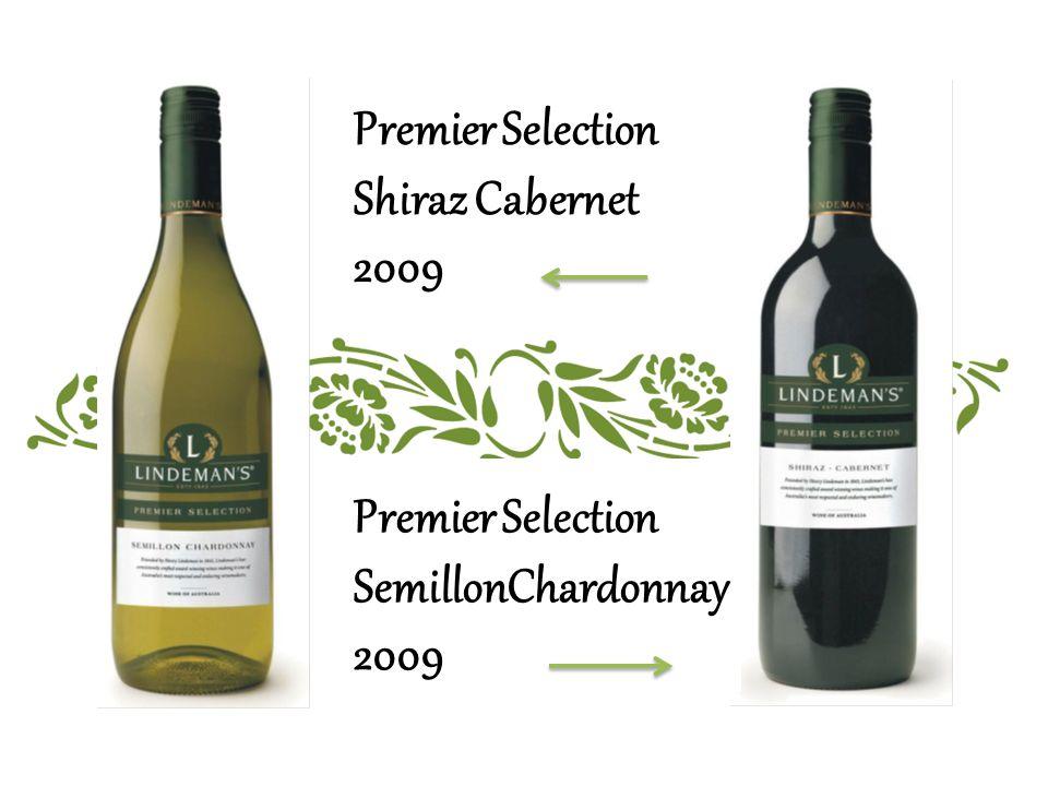 Premier Selection Shiraz Cabernet 2009 Premier Selection SemillonChardonnay 2009