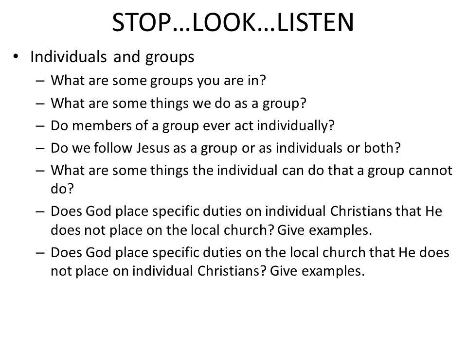 STOP…LOOK…LISTEN Connecting With Jesus(John 15:1-11; Rom.