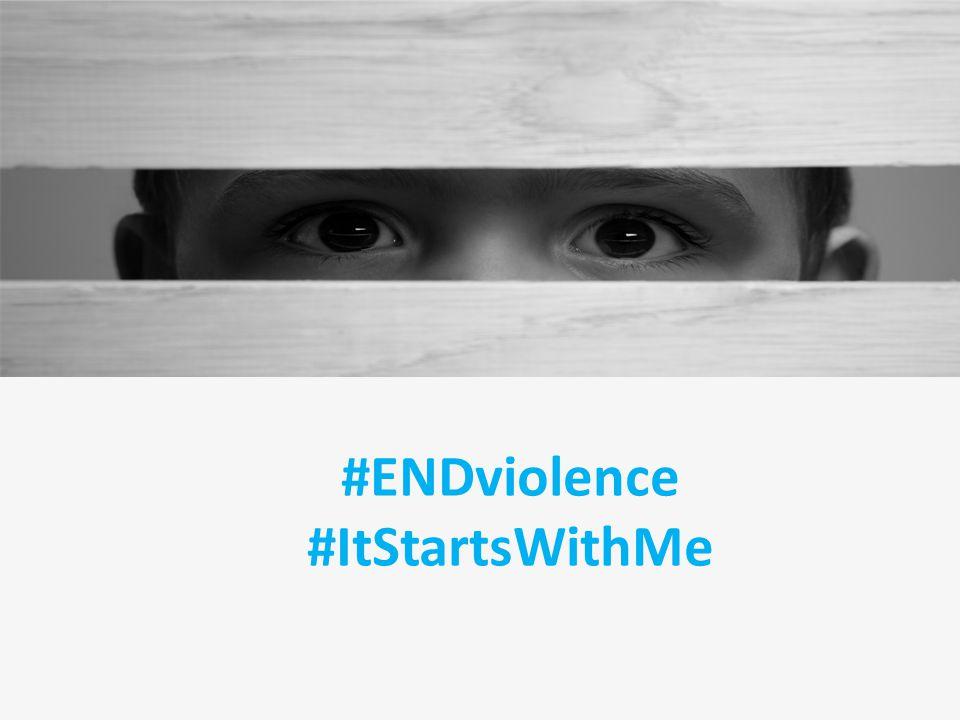 #ENDviolence #ItStartsWithMe
