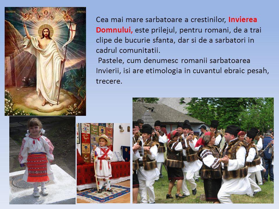 Cea mai mare sarbatoare a crestinilor, Invierea Domnului, este prilejul, pentru romani, de a trai clipe de bucurie sfanta, dar si de a sarbatori in cadrul comunitatii.