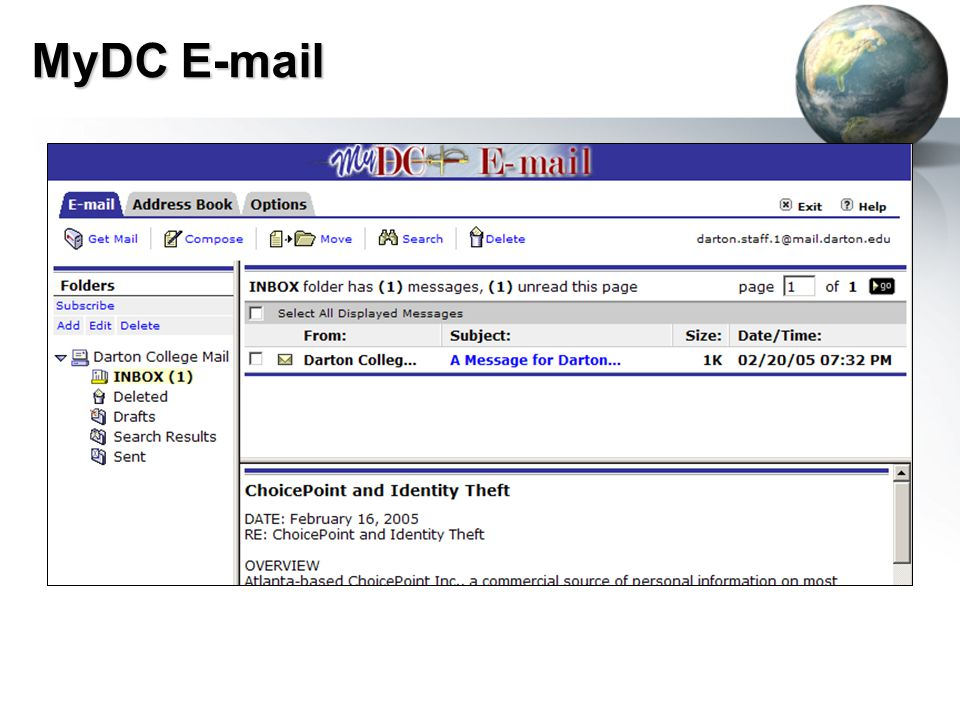 MyDC E-mail Expand the view by clicking the E-mail link at the top of the window.Expand the view by clicking the E-mail link at the top of the window.