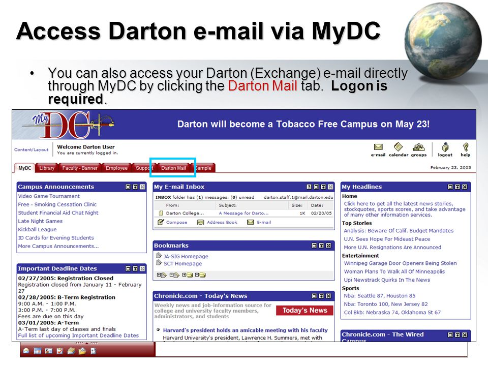 Access Darton e-mail via MyDC You can also access your Darton (Exchange) e-mail directly through MyDC by clicking the Darton Mail tab.