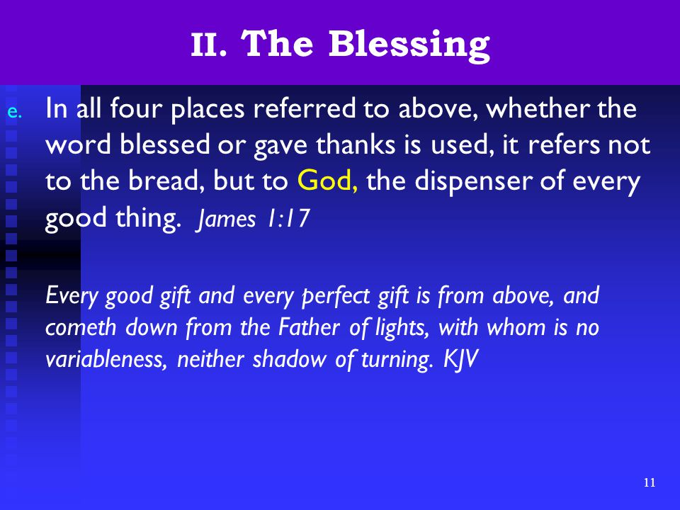 11 II. The Blessing e.