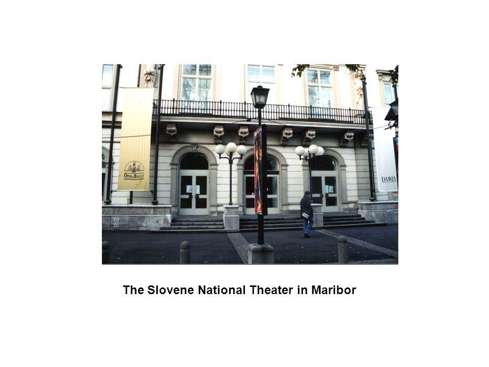 The Slovene National Theater in Maribor