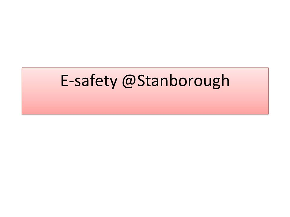 What is e-safety.