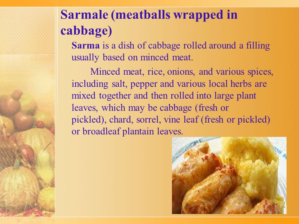 Traditional Romanian Foods Enjoy and be sure to try each and everyone of them !