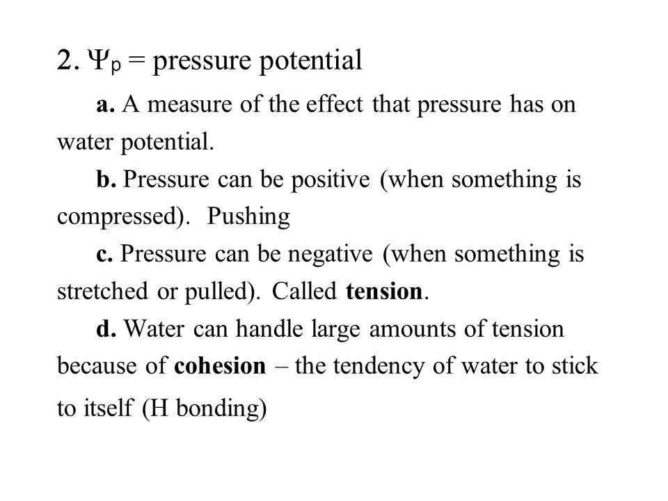 a. A measure of the effect that pressure has on water potential.