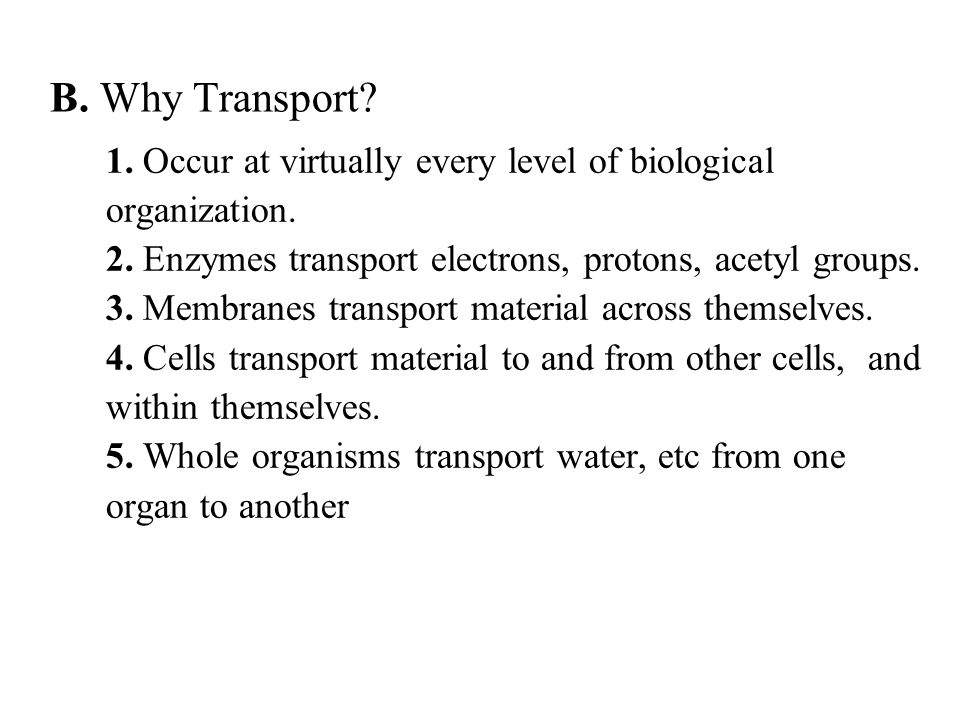 1. Occur at virtually every level of biological organization.