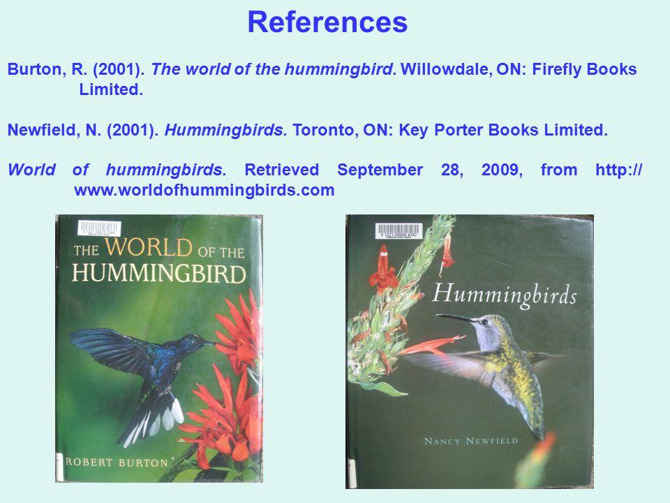 Burton, R. (2001). The world of the hummingbird.