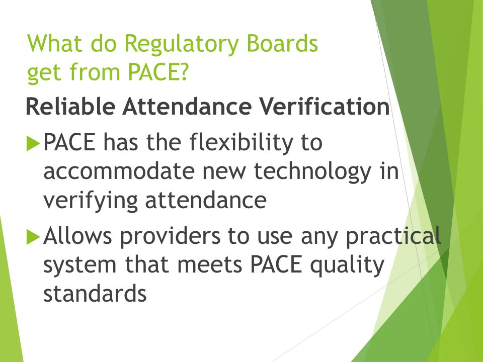 What do Regulatory Boards get from PACE.