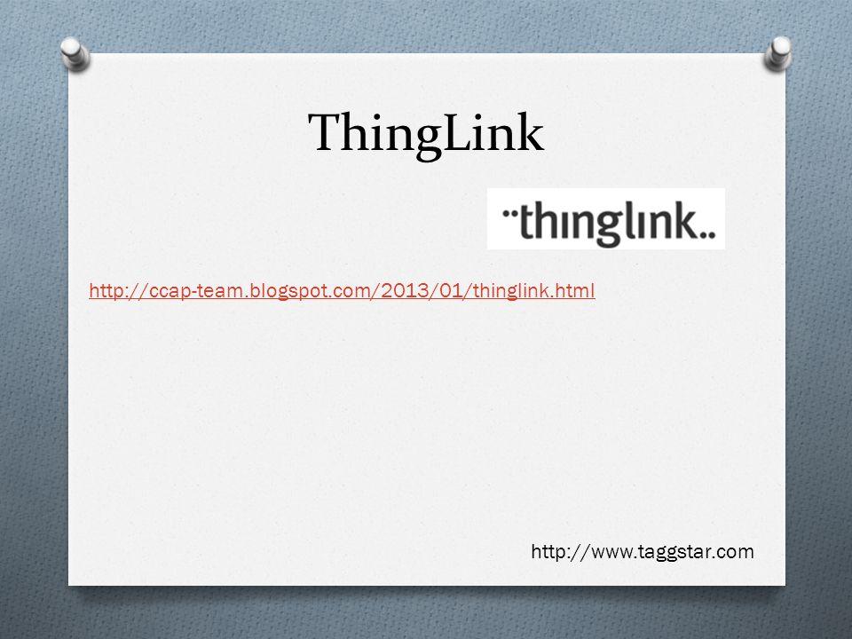 ThingLink http://ccap-team.blogspot.com/2013/01/thinglink.html http://www.taggstar.com