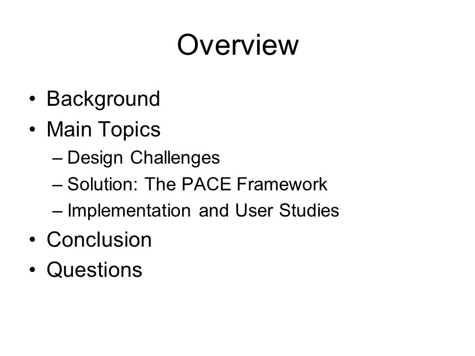 The PACE Framework Layered architecture allows for –Flexibility Adapt to a culture or age group based on choice of curriculum, pattern, and activity –Fast Iterations Lots of reusable curriculums, patterns, and activities Modifications only need to be done at certain layers –Scalability Content specialists can focus on curriculum Teaching specialists can focus on patterns Application developers can focus on user interface Many exercises that fit various cultures and age groups may be developed based: e.g.