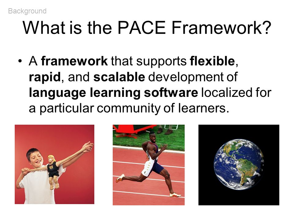 Example Curriculums 2) Solution: The PACE Framework Pure content, no presentation