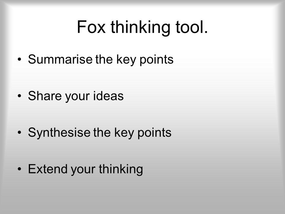 Fox thinking tool.