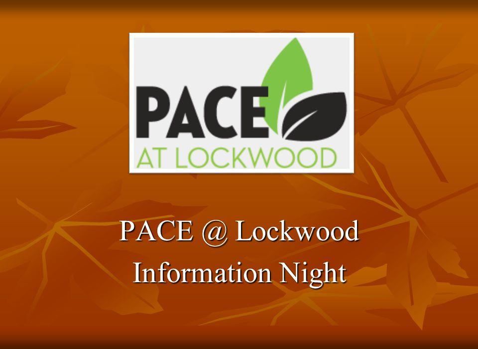 PACE @ Lockwood Information Night