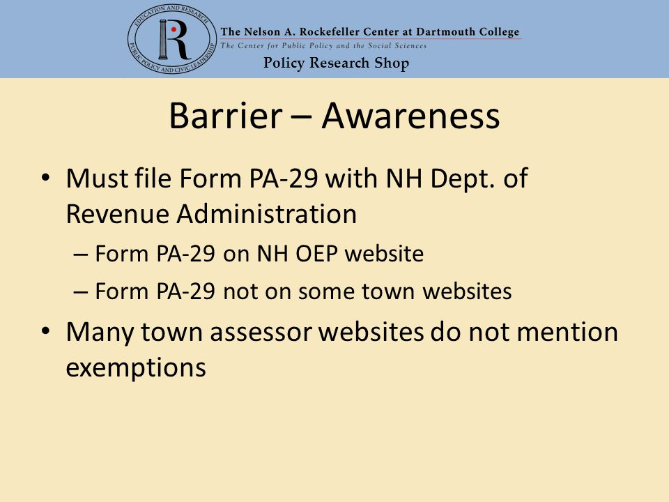 Policy Research Shop Barrier – Awareness Must file Form PA-29 with NH Dept.