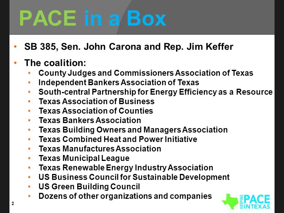 PACE in a Box 2 SB 385, Sen. John Carona and Rep.