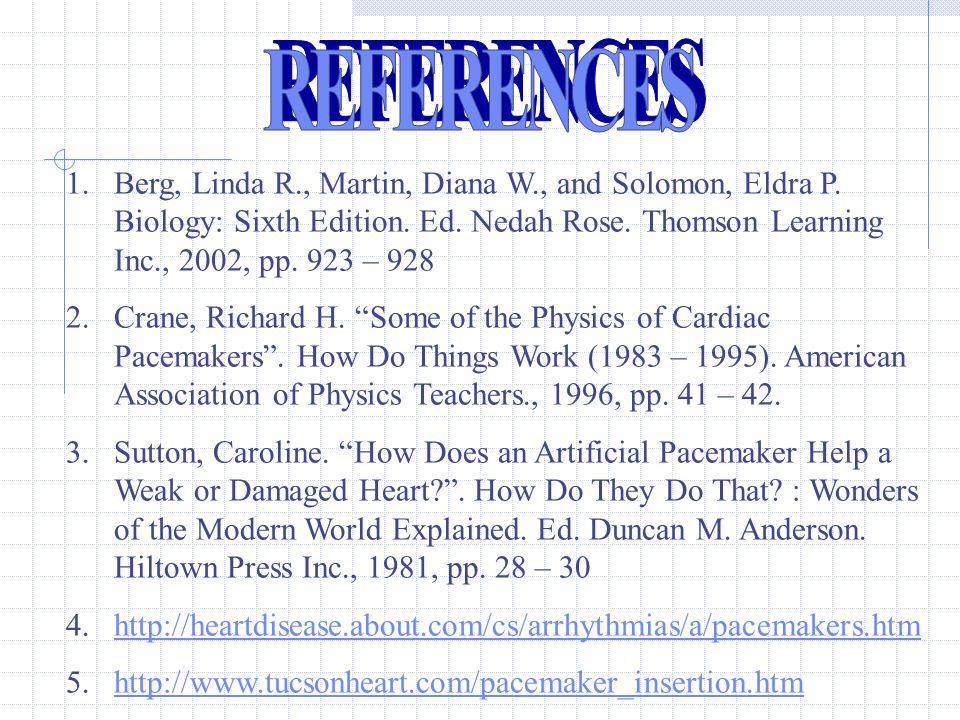1.Berg, Linda R., Martin, Diana W., and Solomon, Eldra P.