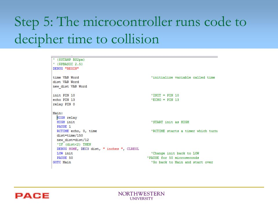 Step 5: The microcontroller runs code to decipher time to collision