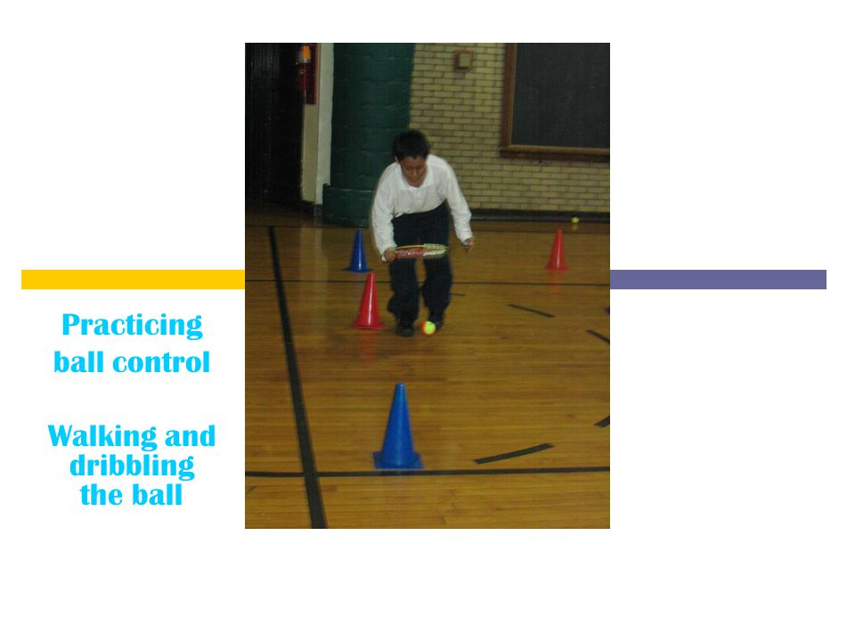 Practicing ball control Walking and dribbling the ball