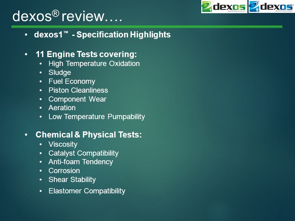 dexos ® review….