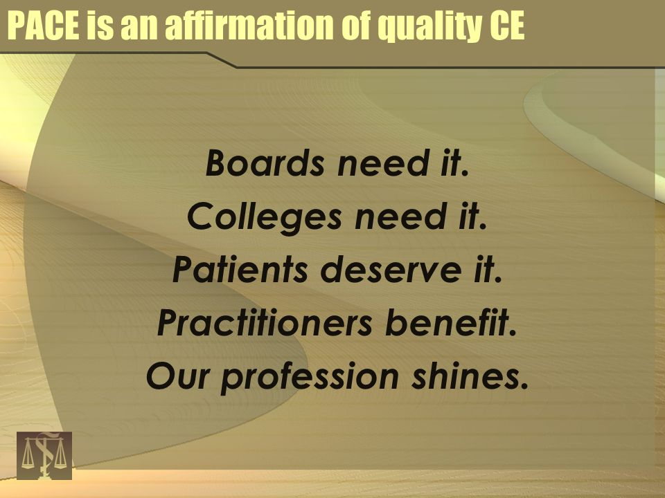 Boards need it. Colleges need it. Patients deserve it.